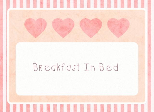 breakfast in bed v