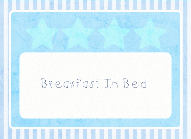 breaskfast in bed b